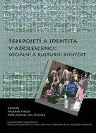 Sebepojetí a identita v adolescenci