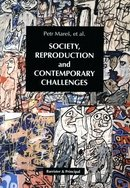 Society, Reproduction and Contemporary Challenges