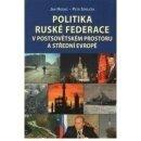 Politika Ruské federace v postsovětském prostoru a střední Evropě