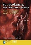 Soudcokracie, nebo judicializace politiky?