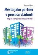 Města jako partner v procesu vládnutí