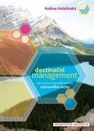 Destinační management jako nástroj regionální politiky cestovního ruchu