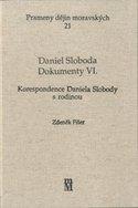 Daniel Sloboda. Dokumenty VI.