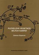 Plevelová vegetace Bílých Karpat