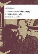 Antonín Václavík (1891–1959) a evropská etnologie