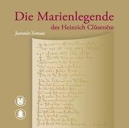 Die Marienlegende des Heinrich Clûsenêre