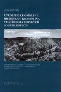 Eneolitické osídlení hradiska u Kramolína ve středoevropských souvislostech