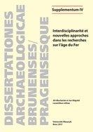 Interdisciplinarité et nouvelles approches dans les recherches sur l'âge du Fer