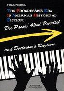 The Progressive Era In American Historical Fiction