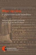 Mistr Jan Hus v polemice a za katedrou