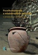 Povelkomoravská a mladohradištní keramika v prostoru dolního Podyjí - defect