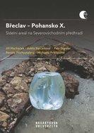 Břeclav – Pohansko X.  Sídelní areál na Severovýchodním předhradí