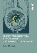 Proměny modelu světa v ruské próze na přelomu XIX. a XX. století