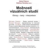 Možnosti vizuálních studií: Obrazy – texty – interpretace