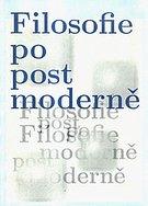 Filosofie po postmoderně