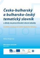 Česko-bulharský a bulharsko-český tematický slovník s úkoly na procvičování slovní zásoby