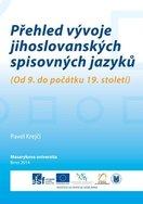 Přehled vývoje jihoslovanských spisovných jazyků