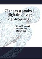 Záznam a analýza digitálních dat v antropologii