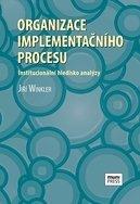Organizace implementačního procesu