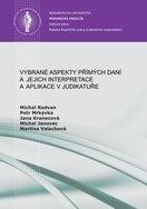 Vybrané aspekty přímých daní a jejich interpretace a aplikace v judikatuře