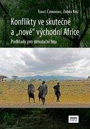 """Konflikty ve skutečné a """"nové"""" východní Africe"""