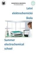 Letní elektrochemická škola. Summer electrochemical school