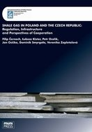 Shale Gas in Poland and the Czech Republic: Regulation, Infrastructure and Perspectives of Cooperation