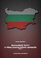 Bulharské texty k překladatelskému semináři