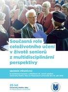Současná role celoživotního učení v životě seniorů z multidisciplinární perspektivy