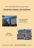 XXIV. Mezinárodní konference o výuce chemie Didaktika chemie a její kontexty