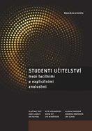 Studenti učitelství mezi tacitními a explicitními znalostmi