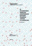 IX. studentská vědecká konference Katedry českého jazyka a literatury