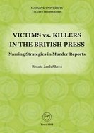 Victims vs. Killers in the British Press